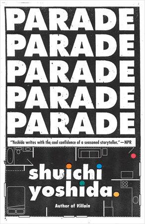 Parade by Shuichi Yoshida