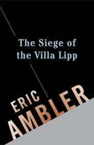 The Siege of the Villa Lipp