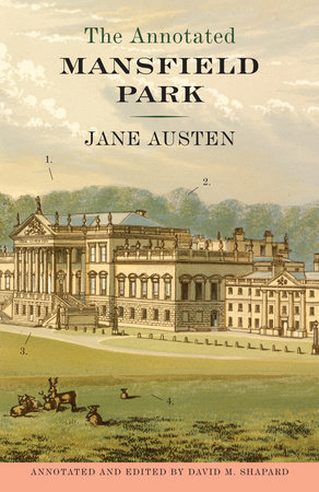 The Annotated Mansfield Park by Jane Austen