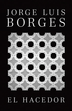 El hacedor by Jorge Luis Borges