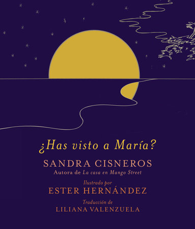 ¿Has visto a María? by Sandra Cisneros