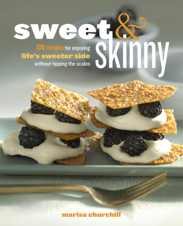 Sweet Skinny By Marisa Churchill 9780307953377
