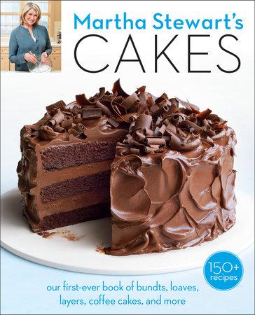 Martha Stewart's Cakes by Editors of Martha Stewart Living