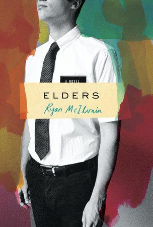 Elders by Ryan McIlvain
