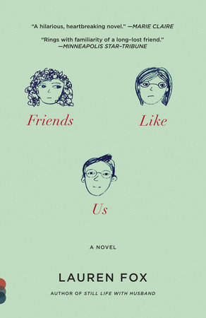 Friends Like Us by Lauren Fox