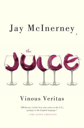 The Juice by Jay McInerney