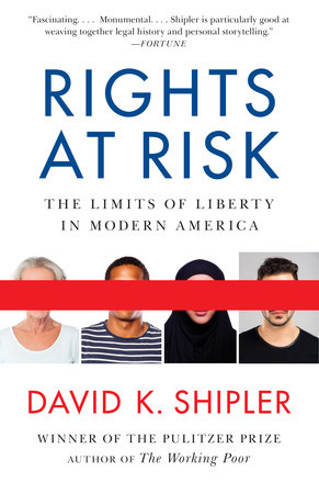 Rights At Risk The Limits Of Liberty In Modern America