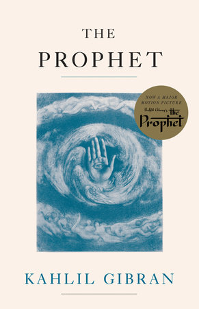 the prophet poem by kahlil gibran analysis