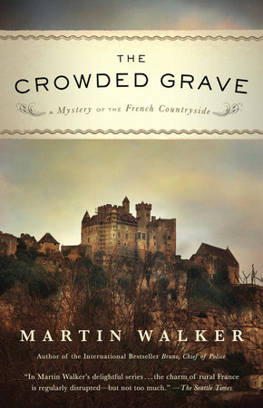 The Crowded Grave by Martin Walker