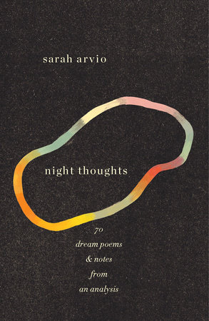 night thoughts by Sarah Arvio