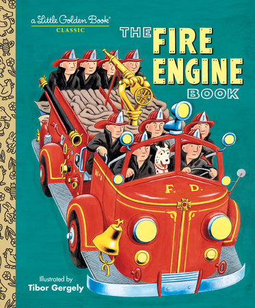 The Fire Engine Book by Tibor Gergely