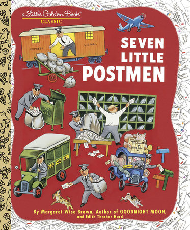 Seven Little Postmen by Margaret Wise Brown and Edith Thatcher Hurd