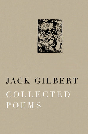 Collected poems by jack gilbert penguinrandomhouse collected poems by jack gilbert ebook fandeluxe Image collections