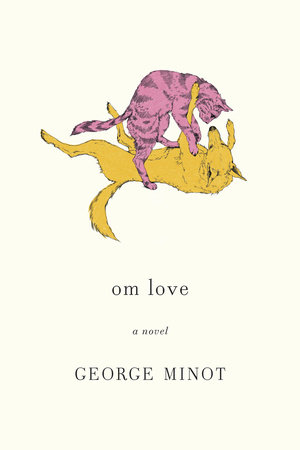 om love by George Minot