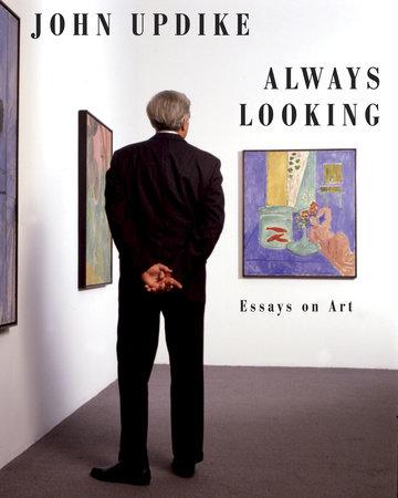 Always Looking by John Updike