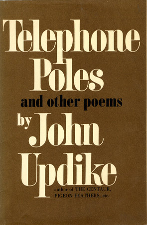Telephone Poles and Other Poems by John Updike