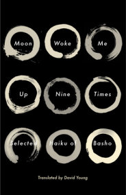 Moon Woke Me Up Nine Times