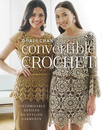 Convertible Crochet by Doris Chan