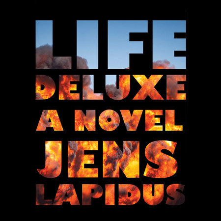 Life Deluxe by Jens Lapidus