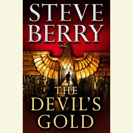 The Devil's Gold (Short Story) by Steve Berry