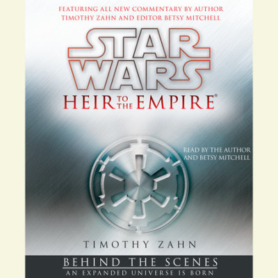 Star Wars: Heir to the Empire: Behind the Scenes cover