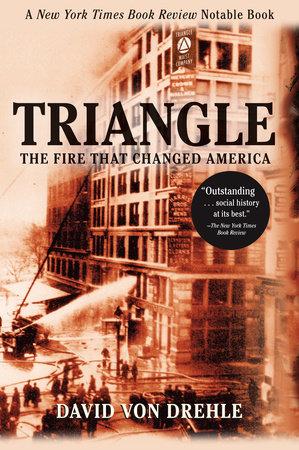 Triangle by David Von Drehle