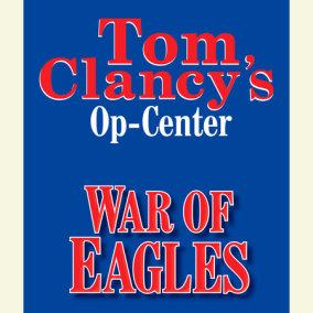 Tom Clancy's Op-Center #12: War of Eagles