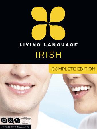 Living Language Irish, Complete Edition by Living Language