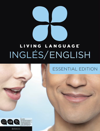 Living Language English for Spanish Speakers, Essential Edition (ESL/ELL)