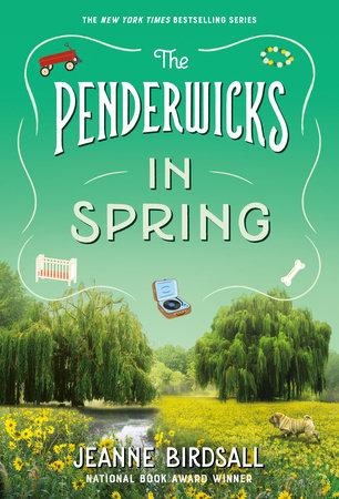 The Penderwicks in Spring by Jeanne Birdsall