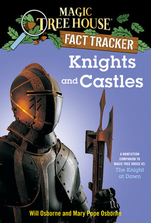 Knights and Castles by Mary Pope Osborne