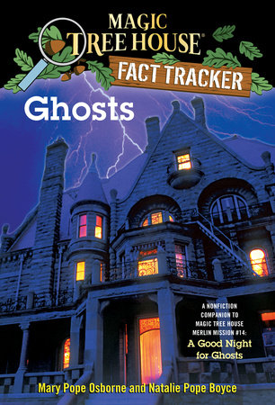 Ghosts by Mary Pope Osborne and Natalie Pope Boyce