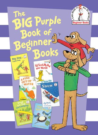 The Big Purple Book of Beginner Books by P.D. Eastman, Peter Eastman, Helen Palmer and Michael Frith