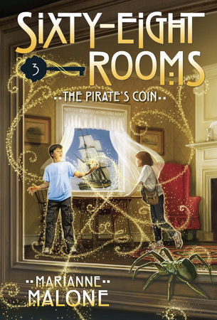 The Pirate's Coin: A Sixty-Eight Rooms Adventure by Marianne Malone; illustrated by Greg Call