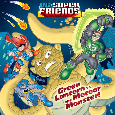 Green Lantern vs. the Meteor Monster! (DC Super Friends) by Billy Wrecks