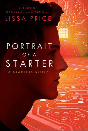 Portrait of a Starter: A Starters Story by Lissa Price