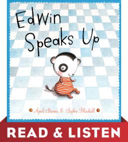 Edwin Speaks Up: Read & Listen Edition