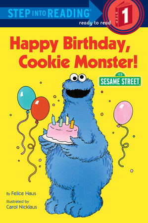 Happy Birthday, Cookie Monster (Sesame Street) by Sesame Street