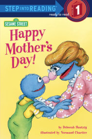 Happy Mother's Day! (Sesame Street)