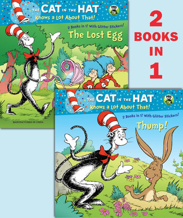 Thump!/The Lost Egg (Dr. Seuss/The Cat in the Hat Knows a Lot About That!) by Tish Rabe