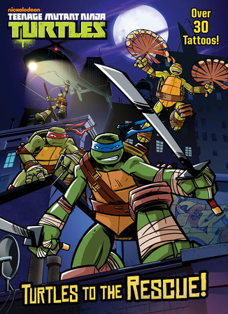 Turtles to the Rescue! (Teenage Mutant Ninja Turtles) by Golden Books