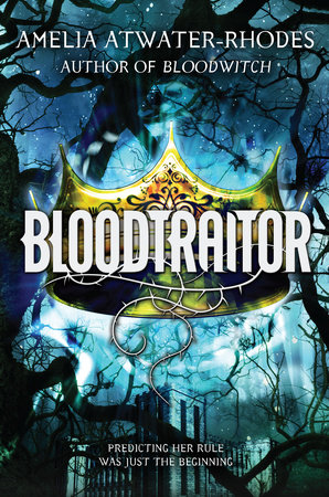 Bloodtraitor (Book 3) by Amelia Atwater-Rhodes