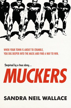 Muckers by Sandra Neil Wallace