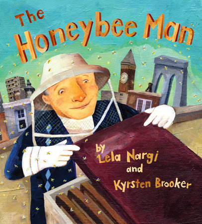 The Honeybee Man by Lela Nargi