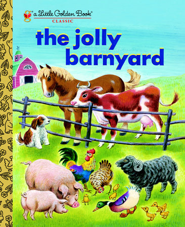 The Jolly Barnyard by Annie North Bedford