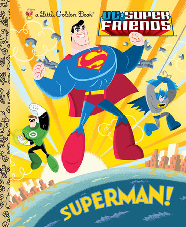 Superman! (DC Super Friends) by Billy Wrecks