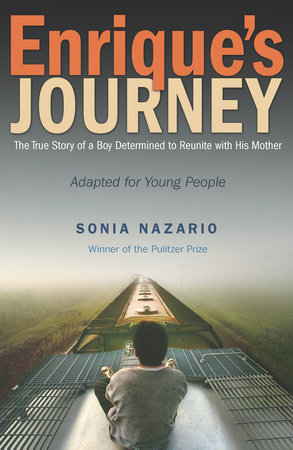 Enrique's Journey (The Young Adult Adaptation) by Sonia Nazario