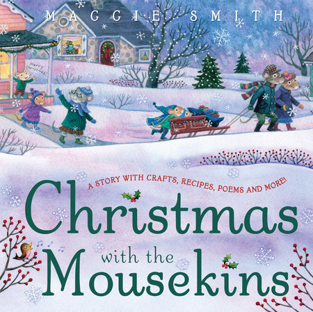 Christmas with the Mousekins by Maggie Smith