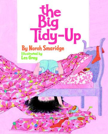 The Big Tidy-Up by Norah Smaridge