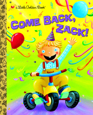 Come Back, Zack! by Trish Holland